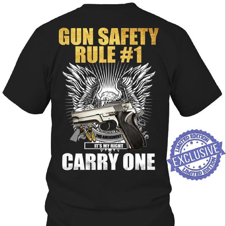 Gun safety rule it's my right carry one shirt
