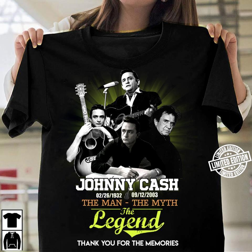 Johnny cash the man the myth the legend thank you for the memories shirt