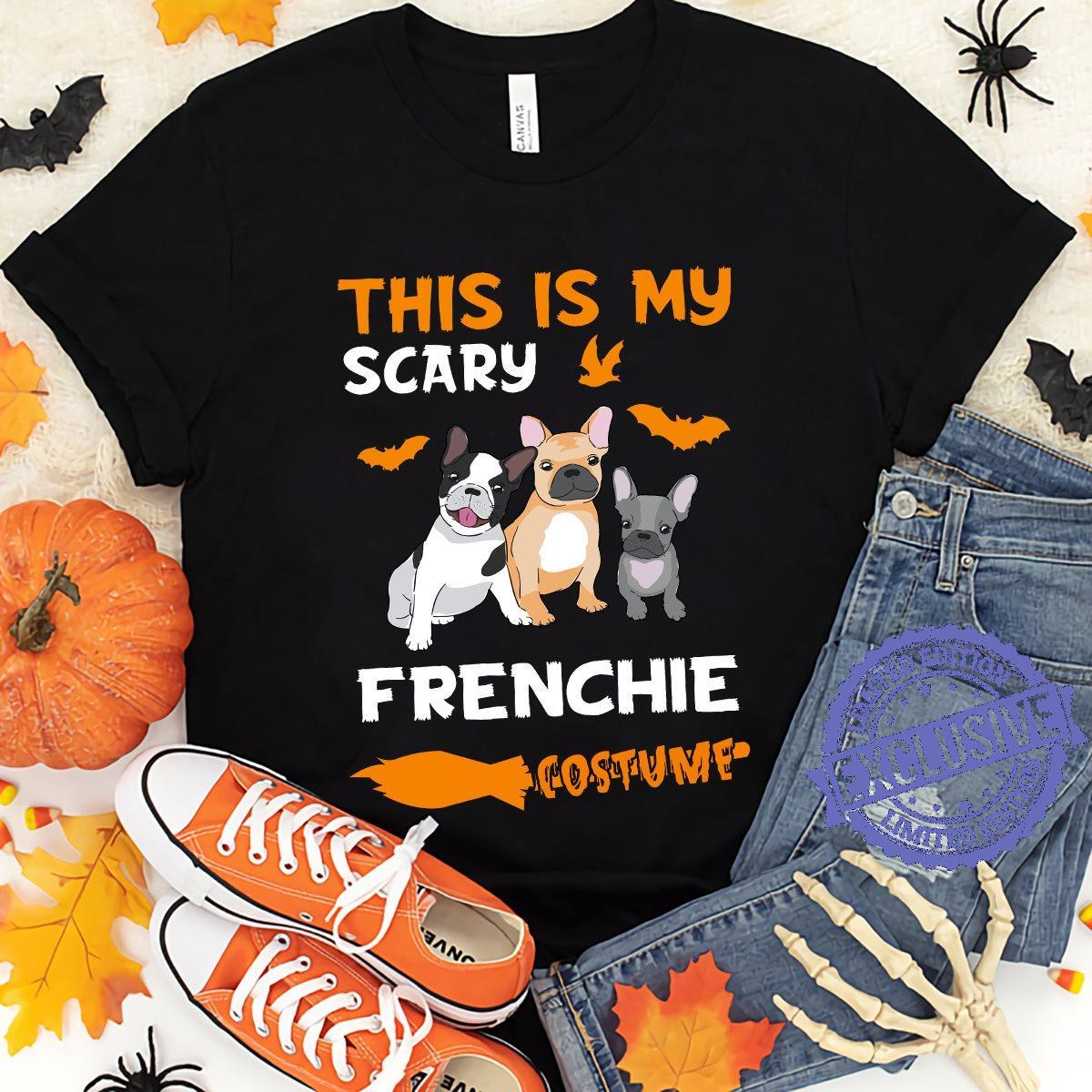 This is my crazy frenchie costume shirt